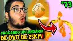 cool POKÉMON GO #seventy three - NOVO OVO DE 25KM ! CHOCANDO UM POKÉMON LENDÁRIO ?!