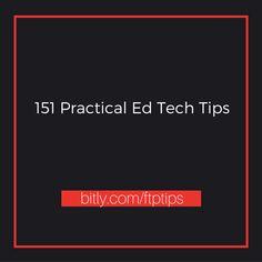 Free Technology for Teachers: 151 Practical Ed Tech Tips