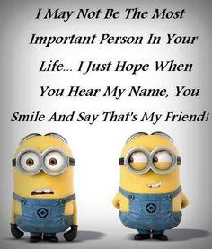 Real Funny Minions jokes AM, Monday December 2015 PST) - 10 pics - Minion Quotes Minion Meme, Minions Love, My Minion, Minions Friends, Funny Friends, Minions Minions, Funny Friend Quotes, Short Funny Quotes, Funny Memes
