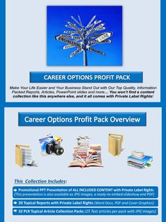 Career Options PLR Profit Pack  Quality, value packed and affordable private label career options content portfolios, jam-packed with premium PLR reports, essays, articles and graphics. All of it comes with our exclusive, profit-ready, viral PowerPoint presentations. We've done all the hard work for you!  #Business #OnlineBusiness #Career #JobSearch #JobHunt #Employment #BusinessSuccess #BusinessBrand
