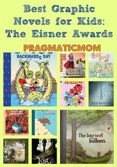 Best Graphic Novels for Kids of Every Age (The Eisner Awards) and the Kid Lit Blog Hop.  :: PragmaticMom