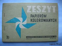 Zeszyt papierów kolorowanych Poland Culture, Poland Country, Good Old Times, Grandmothers, Quote Posters, Retro, Vintage Toys, Childhood Memories, Paper Crafts