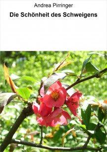 Die Schönheit des Schweigens Ebook ISBN 13 978-3-7380-1169-2 Preis: € 1,49 Erhältlich bei: www.amazon.de, www.weltbild.de, www.thalia.de und allen weiteren Online-Buchhändlern, europaweit, einschließlich Schweiz.