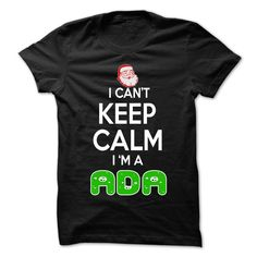 (Tshirt Top Sale) Keep Calm ADA Christmas Time 0399 Cool Name Shirt Discount Best Hoodies, Tee Shirts