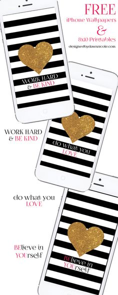 FREE Motivational iPhone Wallpapers and 8x10 Printables (3 different quote options)