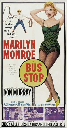 BUS STOP (1956),.....one of my favorite Marilyn movies... and coming in at a close second for head board.