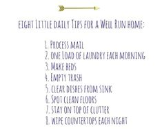 What is your secret for keeping a well run home? Today I'm sharing my 8 little tips and I'd love to know what works in your household, too!