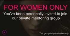 This is a private mentoring group for women business owners, execs, and consultants.  NOTHING FOR SALE.  I can't say who's running it now because it's not launched publicly yet.  CLICK HERE TO LEARN MORE.