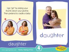 """Learn to sign """"girl"""" in American Sign Language. Sign """"girl"""" by sliding your thumb down your jawline. Then pretend to cradle a baby. #asl #SignOfTheWeek"""