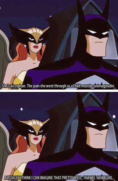 That time Hawkgirl was an insensitive bitch. | 15 Times Batman Was 100% Done With The Justice League