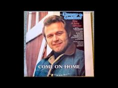 Come On Home Danny Gaither - YouTube