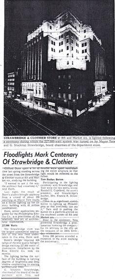 """Floodlights Mark Centenary of Strawbridge & Clothier.""  From The Evening Bulletin - Philadelphia; Wednesday, February 7th, 1968, Page 67."