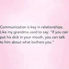 Lol, your grandma used to say that?!