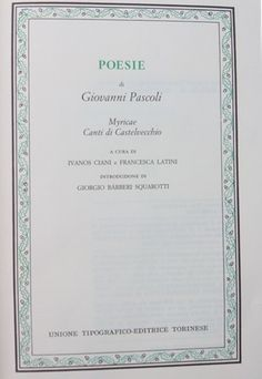 Poesie / di Giovanni Pascoli ; a cura di Ivanos Ciani e Francesca Latini ; introduzione di Giorgio Bárberi Squarotti - Torino : Unione Tipografico Editrice Torinese, cop. 2002