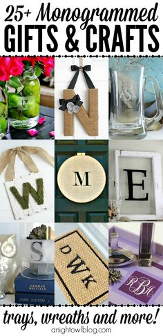 Monogrammed Gifts and Crafts - such a great list of easy monogram projects! Perfect weekend crafts or gift ideas!