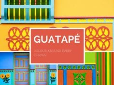 Excellent short blog about Guatape