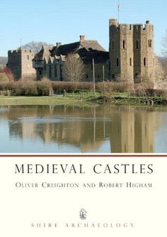 Medieval Castles (Shire Archaeology), Higham, Robert Paperback Book