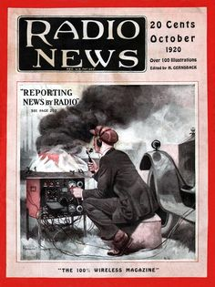 Reporting News by Radio | Radio News magazine cover, October issue, 1920