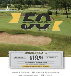 The newly remodeled Mesquite Golf Club is celebrating 50 years! In honor of the anniversary, you can play the course for $19.64 from Nov. 21-28 (cart fee and tax included). #realtexasflavor #golf #dfw www.mesquitegc.com
