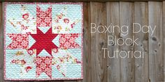 Fort Worth Fabric Studio: Boxing Day Block Tutorial