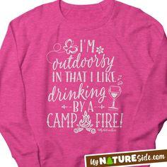 Outdoorsy Drinking Campfire Ladies Shirt Apparel Lake Camping (www.MyNatureSide.com)
