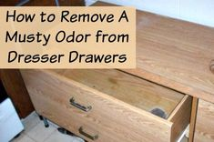 How To Remove Smelly Odors From Old Dresser Drawers Cleaning Hacks Old Dresser Drawers