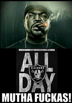 Today was a good day Oakland Raiders Wallpapers, Oakland Raiders Images, Oakland Raiders Football, Okland Raiders, Raiders Stuff, Raiders Girl, Arte Hip Hop, Hip Hop Art, Raiders Tattoos