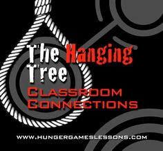"Hunger Games Lessons: ""The Hanging Tree"" is Not a Dance Song - Classroom connections & activity to use with your students."