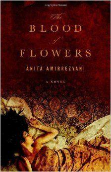 August 4 @ 7 pm: The Blood of Flowers by Anita Amirrezvani: