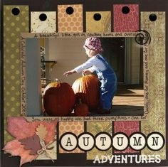 1 photo 1 page scrapbook layout Autumn Adventures. Scrapbook Designs, Scrapbook Sketches, Scrapbook Page Layouts, Simple Scrapbooking Layouts, Baby Scrapbook, Scrapbook Paper Crafts, Scrapbook Cards, Scrapbook Titles, Foto Fun