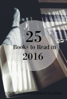 4 simple ways to read more in 2016 and 25 books to get you started!