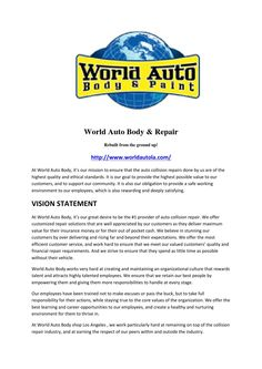 World Auto Body & Paint wants to earn your business for life! Our work sets us aside from others and our success comes from the work we provide. Unlike other body shops in Los Angeles, we offer warranty with all of the cars we repair. http://www.worldautola.com