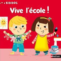 Vive l'école ! illustré par Marion Piffaretti Nathan dans la collection Kididoc.