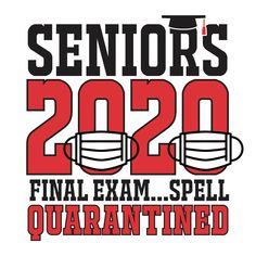 Seniors 2020 Final Exam T Shirt Design – Spell Quarantined