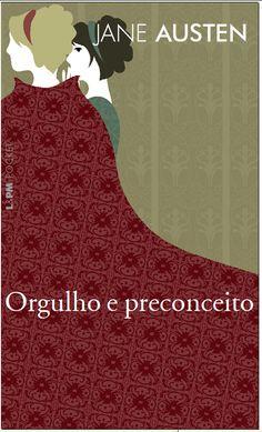 Livros & Fuxicos: [Resenha] Orgulho e Preconceito – Jane Austen