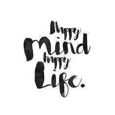 Happy mind, happy life. | Typography | Austlen Baby Co.