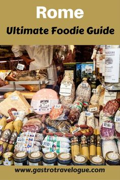 The Ultimate Foodie Guide for Rome- www.gastrotravelogue.com