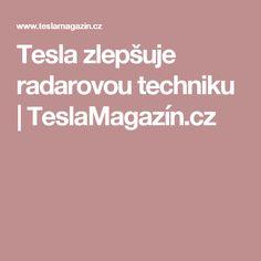 Tesla zlepšuje radarovou techniku | TeslaMagazín.cz Tesla Motors