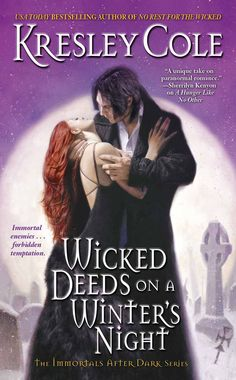Wicked Deeds on a Winter's Night (Immortals After Dark #4) by Kresley Cole