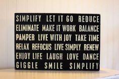 SIMPLIFY...one of my favorite words! :)