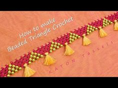 How to Make Beaded Triangle Crochet Saree Kuchu New Designs, Saree Jacket Designs, Saree Tassels Designs, Blouse Designs, Hand Work Embroidery, Embroidery On Clothes, Phulkari Embroidery, Tatting Necklace, Hand Work Blouse Design