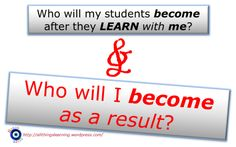 Who will I BECOME (as a TEACHer)