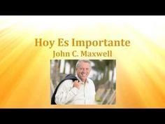 Hoy es Importante- John C. Maxwell- Audiolibro Completo en Español