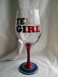 Texas Girl Hand Painted Wine Glass by PaintFromScratch on Etsy, $18.00