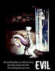 The world pushes us without mercy and when some push back the world points and cries... EVIL #Pokemon #Mewtwo #Mew #fanart #Quotes