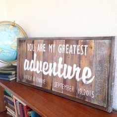 You Are My Greatest Adventure Personalized by AverieLaneBoutique