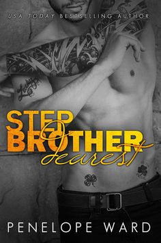 Stepbrother Dearest by Penelope Ward | 27 UNFORGETTABLE ROMANCE BOOKS OF 2014