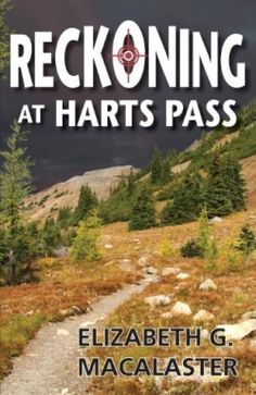 Reckoning at Harts Pass (2013 Finalist - Thriller & Suspense) — IndieFab Awards - Read more: http://fwdrv.ws/1uT9dv7
