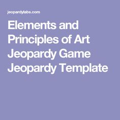 Elements Of Art Principles Of Design Game Jeopardy