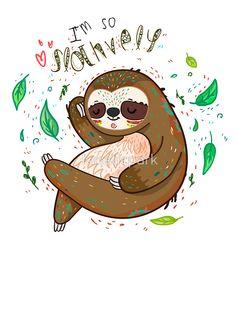 I am so slothvely by lunaticpark